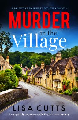 Murder in the Village (A Belinda Penshurst Mystery Book 1)