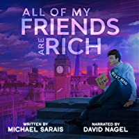 All of My Friends Are Rich
