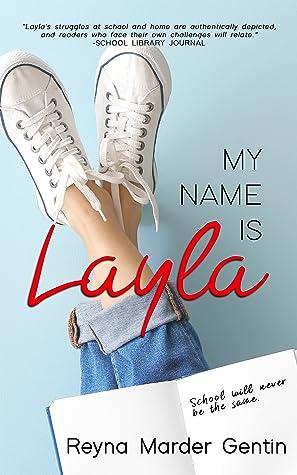 My Name Is Layla by Reyna Marder Gentin