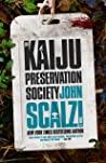 The Kaiju Preservation Society by John Scalzi