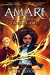 Amari and the Great Game by B.B. Alston