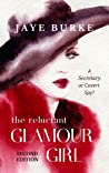 The Reluctant GLAMOUR GIRL - A Novella