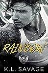 Rainbow (Ruthless Kings MC: Baton Rouge, #1)