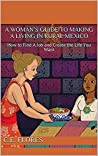 A Woman's Guide to Making a Living in Rural Mexico: How to Find A Job and Create the Life You Want