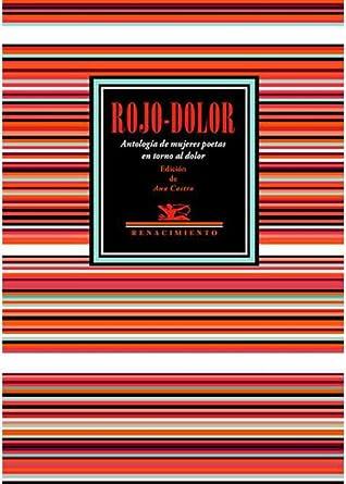 Rojo-Dolor: Antología de mujeres poetas en torno al dolor