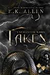 Taken (Enchanted Gods, #3)
