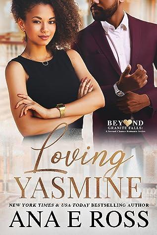 Loving Yasmine by Ana E. Ross
