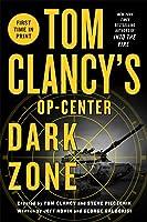 Dark Zone (Tom Clancy's Op-Center #16)