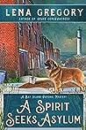 A Spirit Seeks Asylum (Bay Island Psychic Mystery, #6)