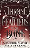 A Throne of Feathers and Bone (Honey and Ice Trilogy, #2)