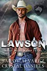 Lawson (Gray Wolf Corp Texas, #2)