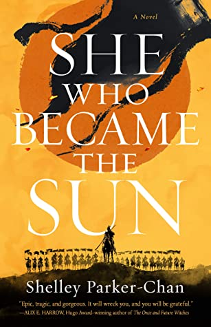 She Who Became the Sun (The Radiant Emperor, #1)