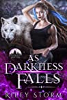 As Darkness Falls (Soulbound Shifters, #2)