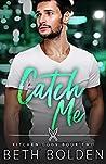Catch Me (Kitchen Gods #2)