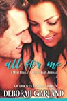 All for Me (Mallory Family: North Fork Heroes, #1)