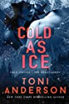 Cold As Ice (Cold Justice, #15; Cold Justice: The Negotiators, #5)