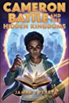 Cameron Battle and the Hidden Kingdoms by Jamar J. Perry