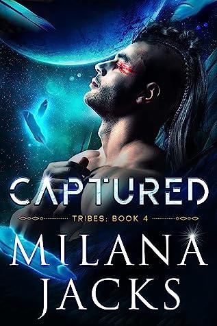 Captured (Tribes #4)