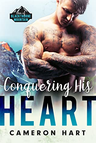 Conquering His Heart by Cameron Hart