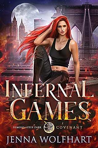 Infernal Games (Demons After Dark: Covenant, #2)
