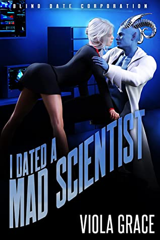 I Dated a Mad Scientist