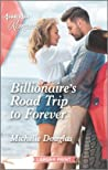 Billionaire's Road Trip to Forever
