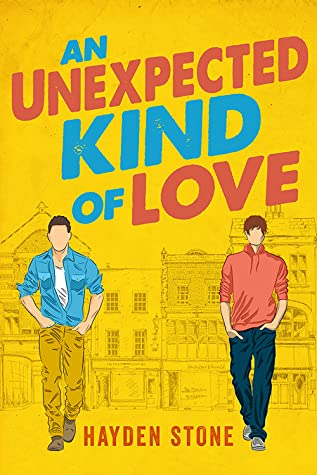 An Unexpected Kind of Love by Hayden Stone