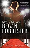 My Day As Regan Forrester
