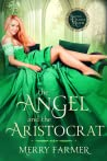 The Angel and the Aristocrat (Second Chance Manor, #2)