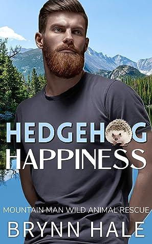 Hedgehog Happiness by Brynn Hale