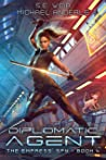 Diplomatic Agent (The Empress' Spy, #4)