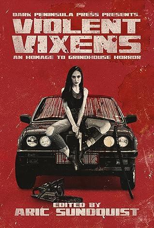 Violent Vixens: An Homage to Grindhouse Horror