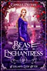 The Beast and the Enchantress (A Villain's Ever After, #1)