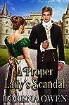 A Proper Lady's Scandal by Lorena Owen