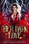 Her Dark Love (Dark Spell #4)
