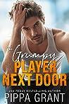 The Grumpy Player Next Door (Copper Valley Fireballs, #3)