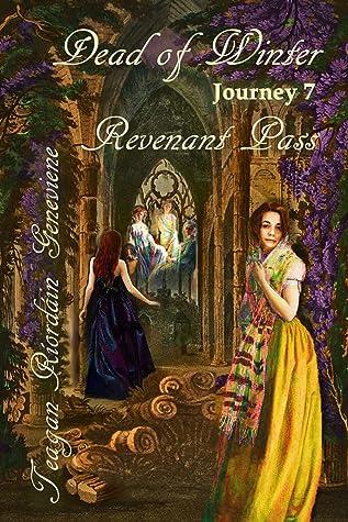 Dead of Winter: Journey 7, Revenant Pass