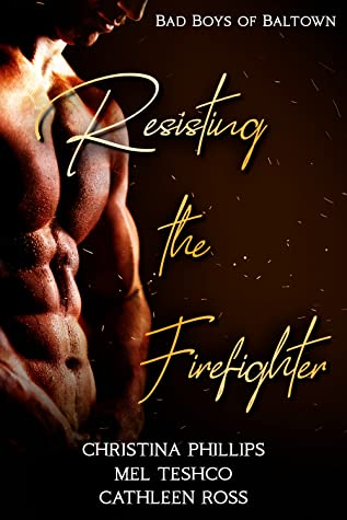 Resisting The Firefighter by Christina Phillips