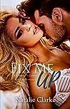 Fix Me Up (Strip Me Down, #2)
