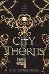 City of Thorns (The Demon Queen Trials, #1)