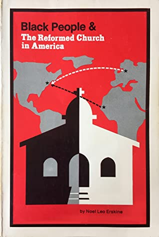 Black People & the Reformed Church in America