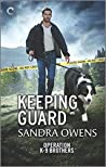 Keeping Guard (Operation K-9 Brothers #2)