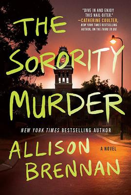 The Sorority Murder by Allison Brennan