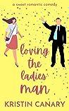 Loving the Ladies' Man  (California Dreamin' #1)