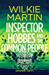 Inspector Hobbes and the Common People: Comedy Crime Fantasy (Unhuman, #5)