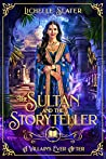 The Sultan and the Storyteller (A Villain's Ever After, #2)