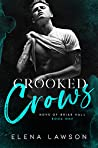 Crooked Crows (Boys of Briar Hall, #1)