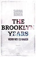 The Brooklyn Years - Wenn wir es wagen (Brooklyn, #2)