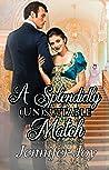 A Splendidly (Un)suitable Match