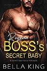 Russian Boss's Secret Baby: A Secret Baby Mafia Romance